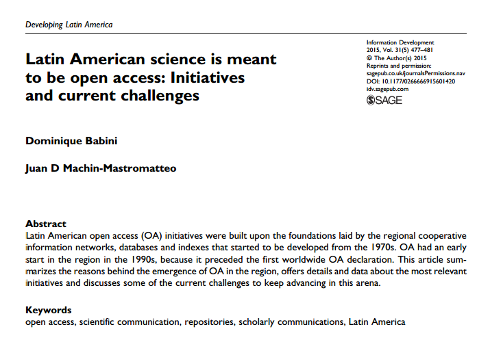 Latin American science is meant to be open access: Initiatives and current challenges